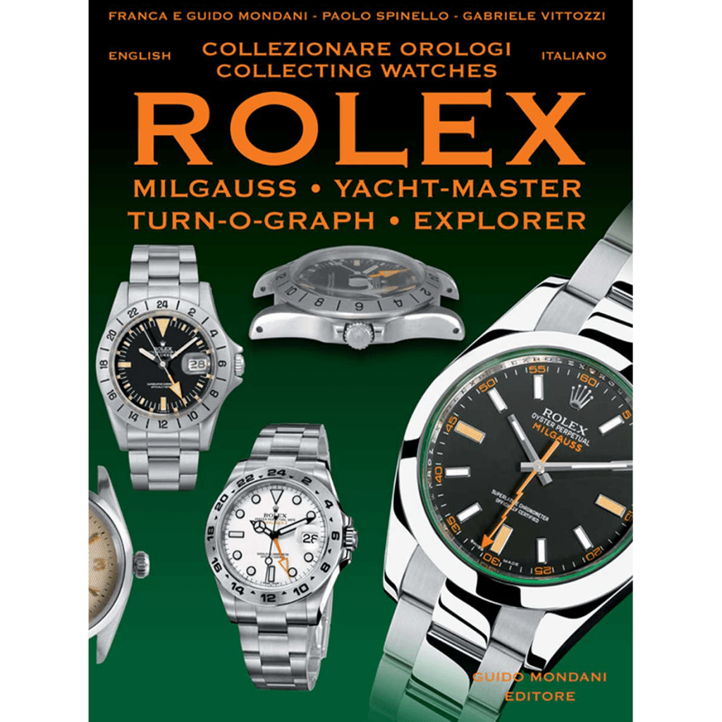 Rolex Explorer Milgauss Turn-o-graph yacht-master mondani collecting vintage